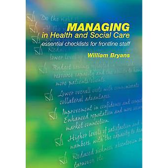 Zarządzanie w dziedzinie zdrowia i opieki społecznej - podstawowe listy kontrolne dla Frontlin