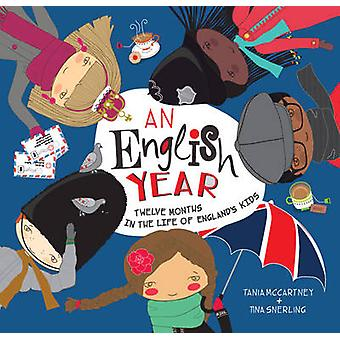 An English Year - Twelve Months in the Life of England's Kids by Tania