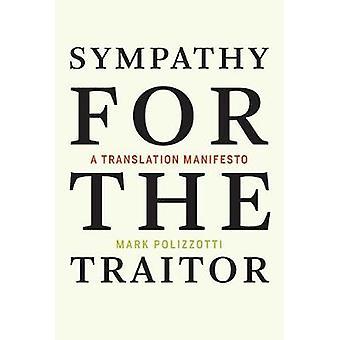 Sympati för förrädaren - en översättning Manifesto av Mark Polizzotti