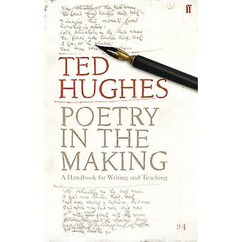 Poetry in the Making - A Handbook for Writing and Teaching (Main) by T