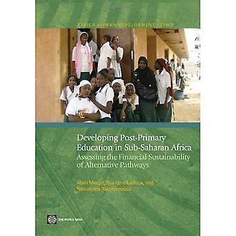Developing Post-primary Education in Sub-saharan Africa: Assessing the Financial Sustainabil...