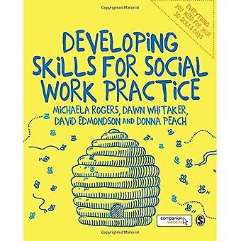 Desarrollo de habilidades para la práctica de trabajo Social
