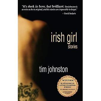 Irish Girl (Katherine Anne Porter Prize in Short Fiction)