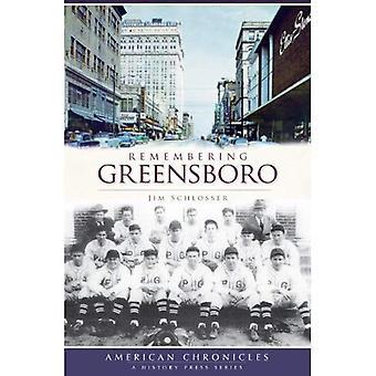 Remembering Greensboro (American Chronicles (History Press))