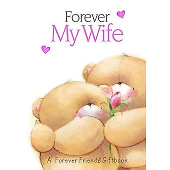 Forever My Wife (Forever Friends)