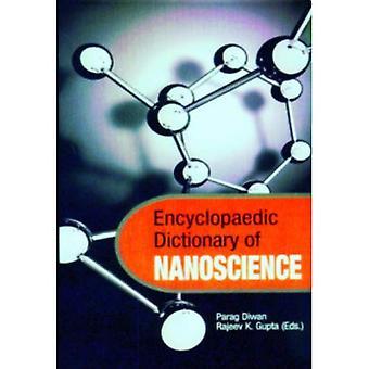 Encyclopaedic Dictionary of Nano Science