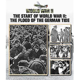 Beginn des zweiten Weltkriegs: die Flut der deutschen Gezeiten (Zweiter Weltkrieg)
