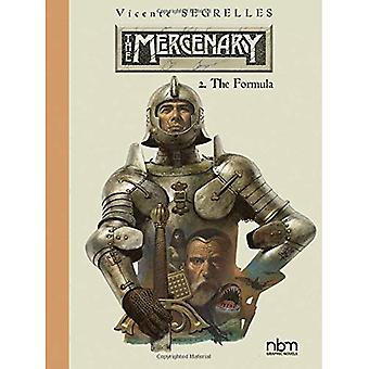 The Mercenary: The Definitive Editions: Vol.2: The Formula