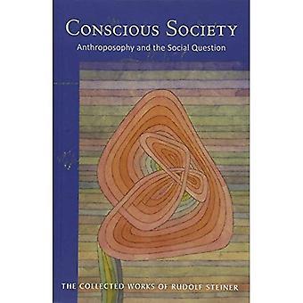 La société consciente: L'Anthroposophie et la Question sociale