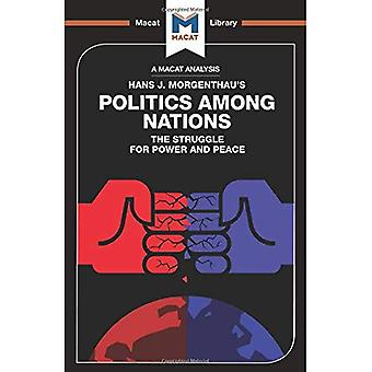 Politics Among Nations (The� Macat Library)