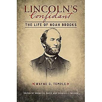 Lincolns förtrogne: livet av Noah Brooks