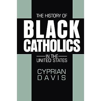 Historien om svarta katoliker i USA av Cyprianus Davis
