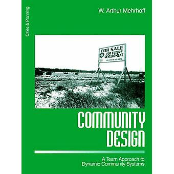 Un approccio di squadra ai sistemi di dinamica comunità di Mehrhoff & Arthur W. disegno o modello comunitario