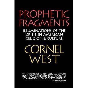 Prophetic Fragments by West & Cornel