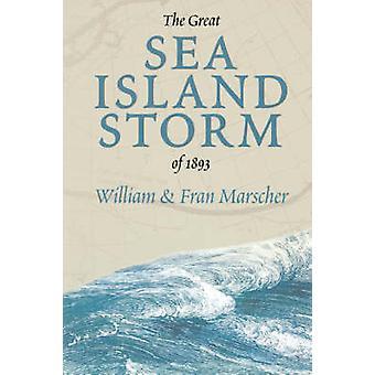 GREAT SEA ISLAND stormen 1893 av Marscher & Bill