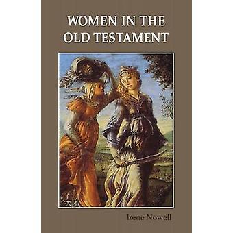 Kvinnor i gamla testamentet av Nowell & Irene