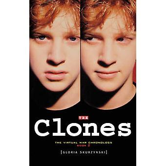 The Clones by Skurzynski & Gloria