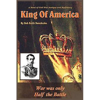 King of America  War was Only Half the Battle by Bonebrake & Bob Keith