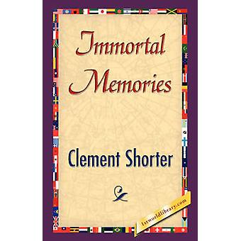 Immortal Memories by Shorter & Clement