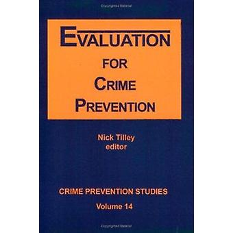 Evaluation for Crime Prevention by Nick Tilley - 9781881798361 Book