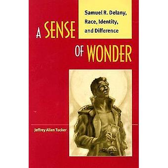 A Sense of Wonder - Samuel R. Delany - Race - Identity and Difference