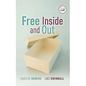 Gratis inne och ute av Marilyn Meberg - 9781400278039 bok