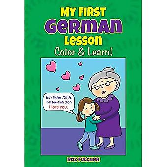 My First German Lesson: Color & Learn!