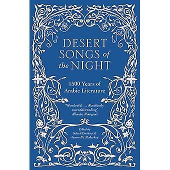 Desert Songs of the Night - 1500 Years of Arabic Literature - 97808635