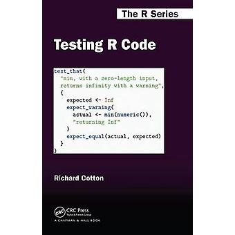 Testing R Code by Richard Cotton - 9781498763653 Book