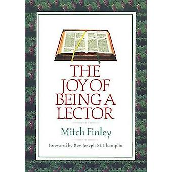 Joy of Being a Lector by Mitch Finley - 9781878718570 Book