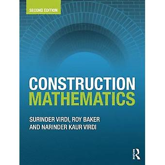 Construction Mathematics by Surinder Virdi & Roy Baker & Narinder Kaur Virdi