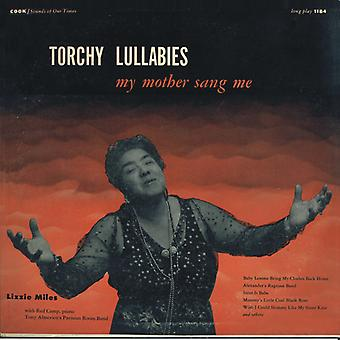 Lizzie Miles - Torchy Lullabies min mor Sang mig [CD] USA import