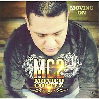 Monico Cortez Jr. - Mc2-Moving on [CD] USA import