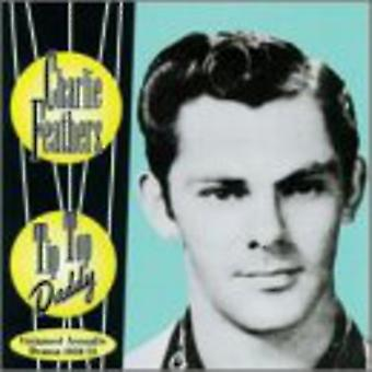 Charlie Feathers - Tip Top Daddy [CD] USA import