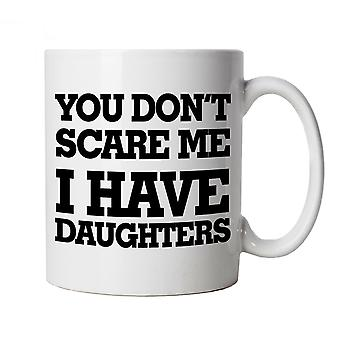 Vectorbomb, You Don't Scare Me I Have Daughters, Funny Mug