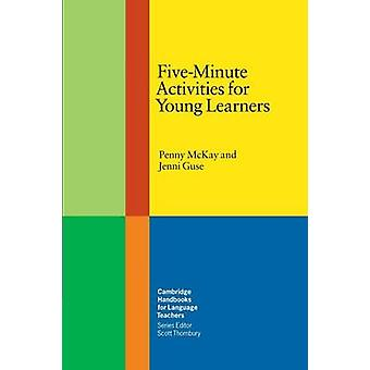 FiveMinute Activities for Young Learners par Jenni Guse