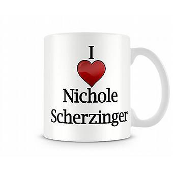Jag älskar Nichole Scherzinger tryckta mugg