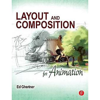 Layout and Composition for Animation by Ed Ghertner - 9780240814414 B