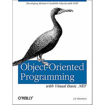 Object-Oriented Programming with Visual Basic.NET by J.P. Hamilton -