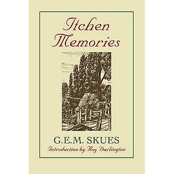 Itchen memórias (nova edição) por G.E.M. ninar - Roy Darlington - Alex