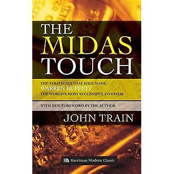 The Midas Touch - The Strategies That Have Made Warren Buffett the Wor