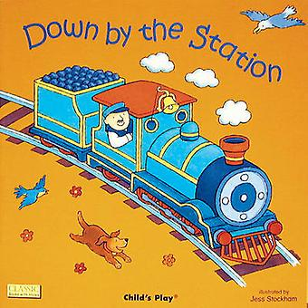 Down by the Station by Jess Stockham - 9780859539425 Book