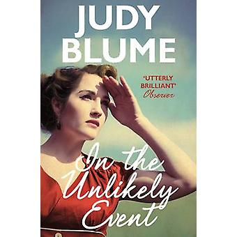 In the Unlikely Event (Main Market Ed.) by Judy Blume - 9781509801671
