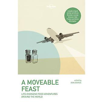 A Moveable Feast by Lonely Planet - 9781786572097 Book