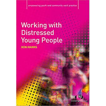 Working with Distressed Young People by Bob Harris - 9781844452057 Bo