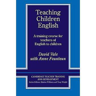 Teaching Children English - An Activity Based Training Course by David