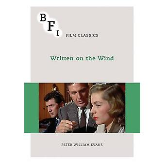 Written on the Wind by Peter William Evans - 9781844574209 Book