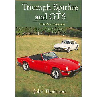 Triumph Spitfire e GT6 - una guida per originalità di John Thomason - 9