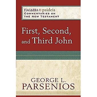 Första, andra och tredje John (Paideia: kommentarer om nya testamentet)