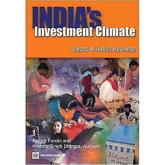 India's Investment Climate : Voices of Indian Business